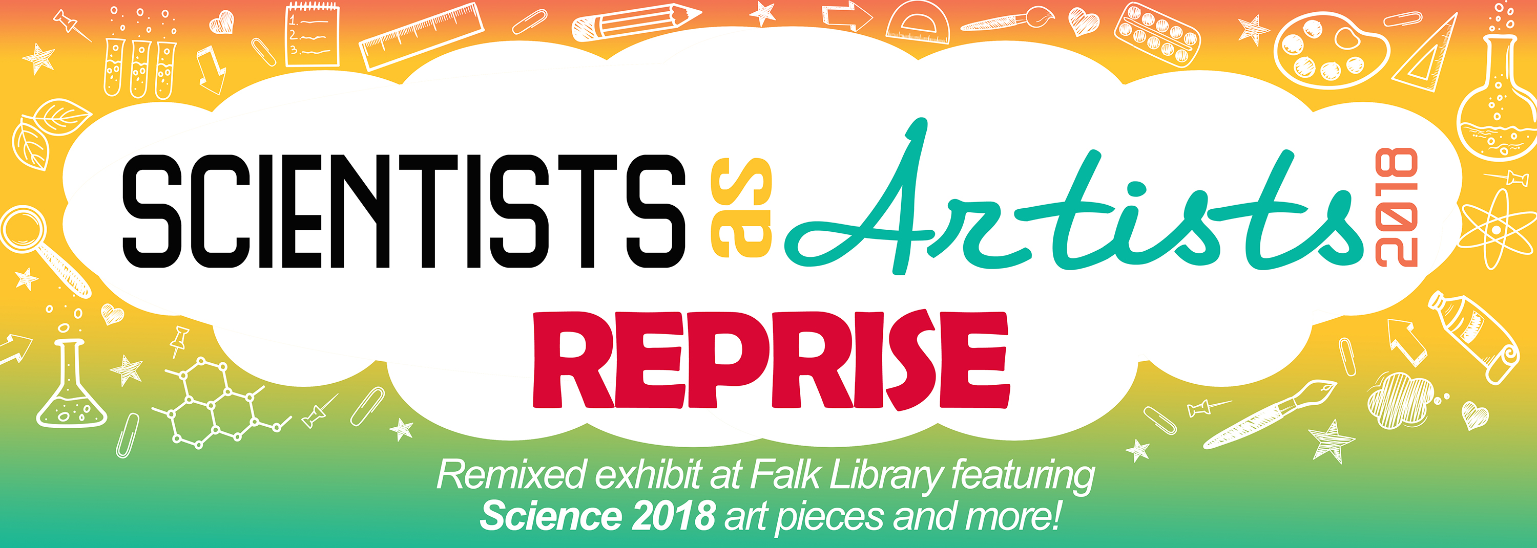 Scientists as Artists Reprise: Remixed Exhibit featuring Science 2018 art pieces and more!